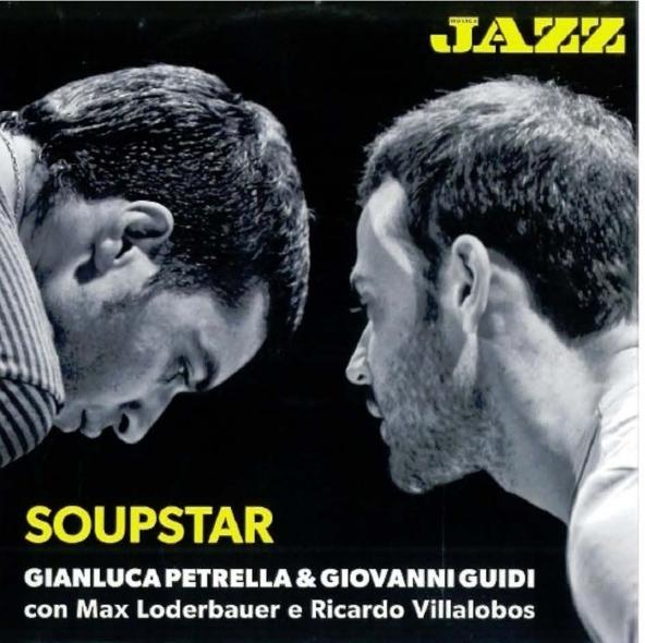 Gianluca_Petrella_Giovanni_Guidi_SoupStar_592x590